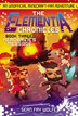 The Elementia Chronicles #3: Herobrine's Message: An Unofficial Minecraft-fan Adventure by Sean Fay Wolfe