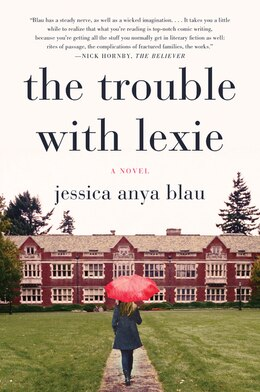 Book The Trouble with Lexie: A Novel by Jessica Anya Blau