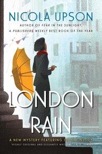 London Rain: A New Mystery Featuring Josephine Tey