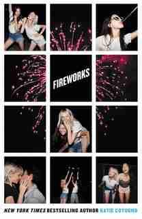 Fireworks by Katie Cotugno