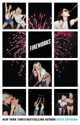 Book Fireworks by Katie Cotugno