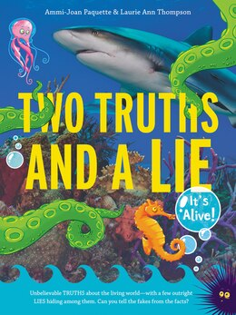 Book Two Truths And A Lie: It's Alive! by Ammi-Joan Paquette