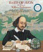Bard Of Avon: The Story Of William Shakespeare: The Story Of William Shakespeare