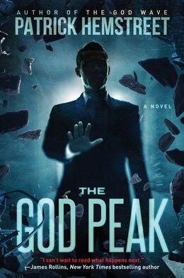 Book The God Peak: A Novel by Patrick Hemstreet