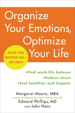 Book Organize Your Emotions, Optimize Your Life: Decode Your Emotional DNA-and Thrive by Margaret Moore