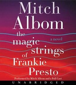 Book The Magic Strings Of Frankie Presto Cd: A Novel by Mitch Albom