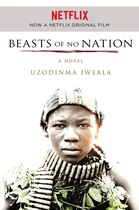 Beasts Of No Nation Movie Tie-in: A Novel