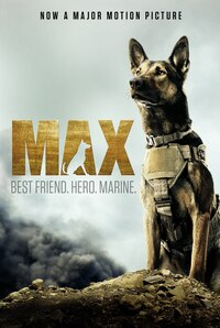 Max: Best Friend. Hero. Marine.: Best Friend. Hero. Marine.