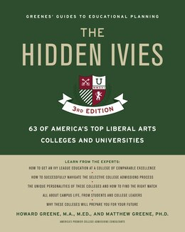 Book The Hidden Ivies, 3rd Edition: 63 of America's Top Liberal Arts Colleges and Universities by HOWARD GREENE