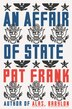 Affair Of State, An by Pat Frank