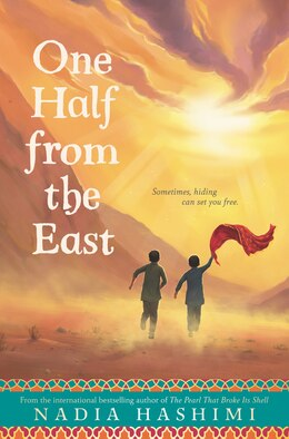 Book One Half from the East by Nadia Hashimi