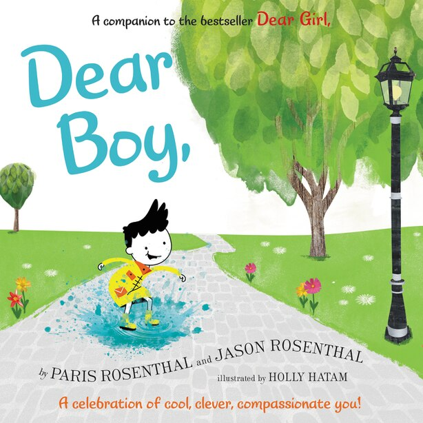 Dear Boy,: A Celebration Of Cool, Clever, Compassionate You! by Paris Rosenthal