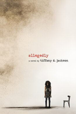 Book Allegedly by Tiffany D. Jackson