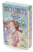 Fancy Nancy: Nancy Clancy's Ultimate Chapter Book Quartet: Books 1 through 4