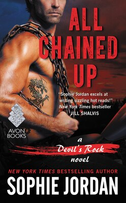 Book All Chained Up: A Devil's Rock Novel by Sophie Jordan
