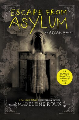 Book Escape From Asylum by Madeleine Roux