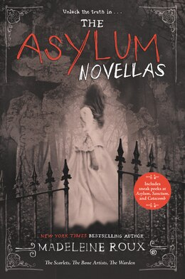 Book The Asylum Novellas: The Scarlets, The Bone Artists, The Warden by Madeleine Roux