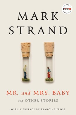 Book Mr. And Mrs. Baby Deluxe Edition: And Other Stories by Mark Strand