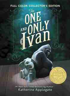 The One And Only Ivan Full-Color Collector's Edition: My Story by Katherine Applegate