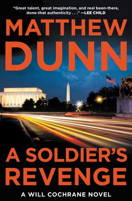 Book A Soldier's Revenge: A Will Cochrane Novel by Matthew Dunn