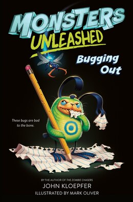 Book Monsters Unleashed #2: Bugging Out by John Kloepfer