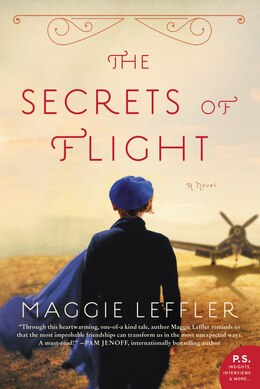 Book The Secrets of Flight: A Novel by Maggie Leffler