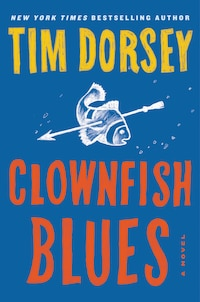 Clownfish Blues: A Novel