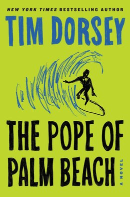 Book The Pope Of Palm Beach: A Novel by Tim Dorsey