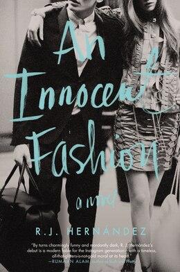 Book An Innocent Fashion: A Novel by R.J. Hernández
