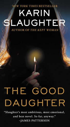 The Good Daughter: A Novel by Karin Slaughter