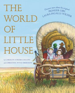 Book The World Of Little House by Carolyn Strom Collins