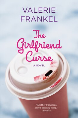 Book The Girlfriend Curse: A Novel by Valerie Frankel