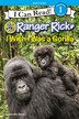 Ranger Rick: I Wish I Was A Gorilla by Jennifer Bove