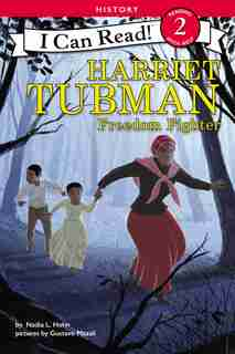 Harriet Tubman: Freedom Fighter by Nadia L. Hohn