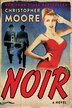 Noir: A Novel by Christopher Moore