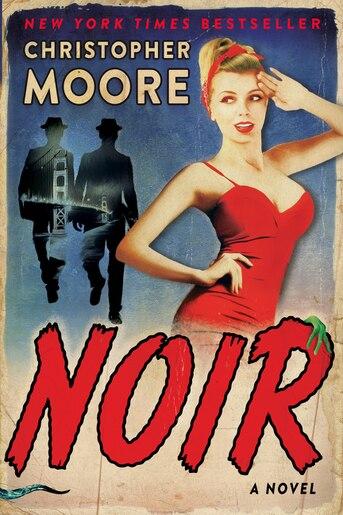 Noir: A Novel by Christopher Moore