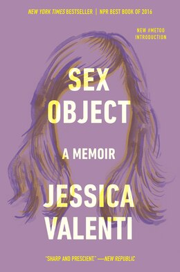 Book Sex Object: A Memoir by Jessica Valenti