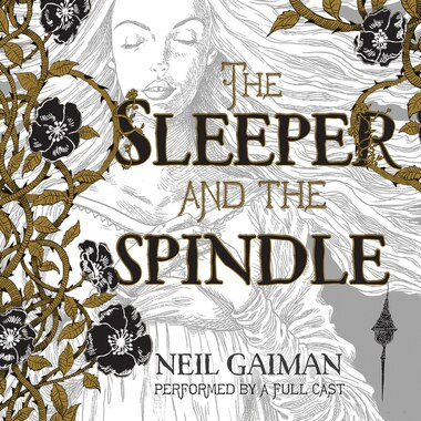 The Sleeper And The Spindle Cd by Neil Gaiman
