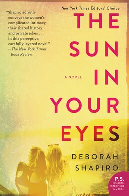Book The Sun In Your Eyes: A Novel by Deborah Shapiro