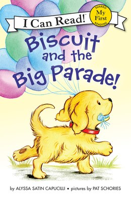 Book Biscuit And The Big Parade! by Alyssa Satin Capucilli