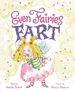 Book Even Fairies Fart by Jennifer Stinson