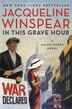 In This Grave Hour: A Maisie Dobbs Novel by Jacqueline Winspear