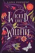 Book Wicked Like A Wildfire by Lana Popovic