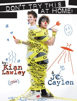 Book Kian and Jc: Don't Try This at Home! by Kian Lawley