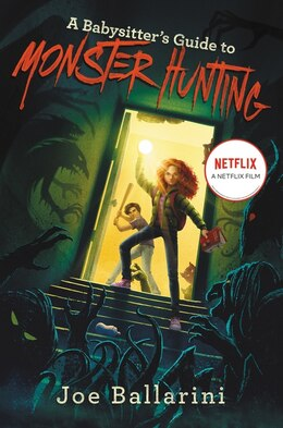 Book A Babysitter's Guide To Monster Hunting #1 by Joe Ballarini