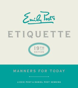 Book Emily Post's Etiquette, 19th Edition: Manners For Today by Peggy Post