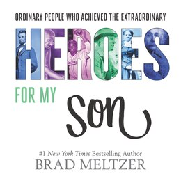 Book Heroes for My Son by Brad Meltzer
