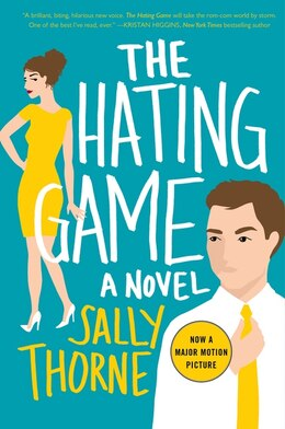 Book The Hating Game: A Novel by Sally Thorne