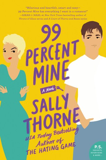 99 Percent Mine: A Novel by Sally Thorne