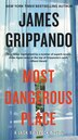 Most Dangerous Place: A Jack Swyteck Novel by James Grippando